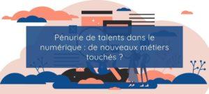 Pénurie de talents dans le numérique